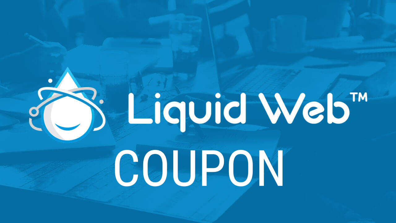 Image result for Liquid Web Coupon Codes